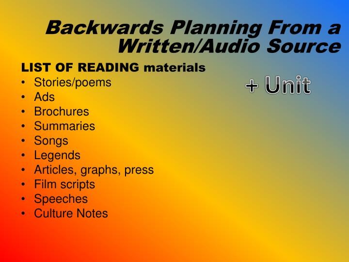 Backwards Planning From a Written/Audio Source