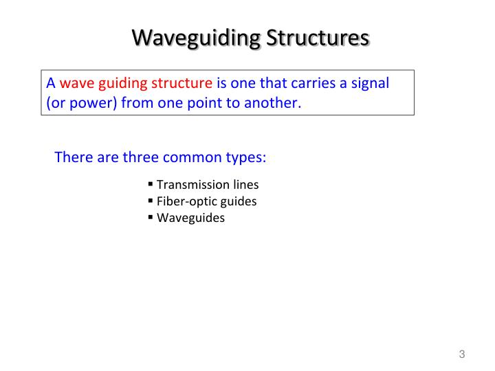 Waveguiding Structures