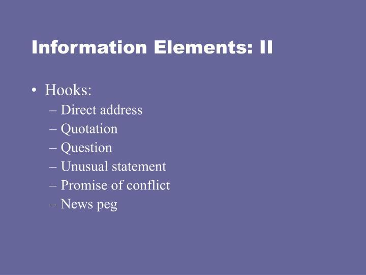Information Elements: II