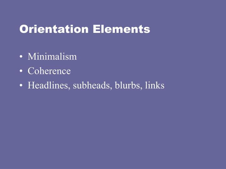 Orientation Elements
