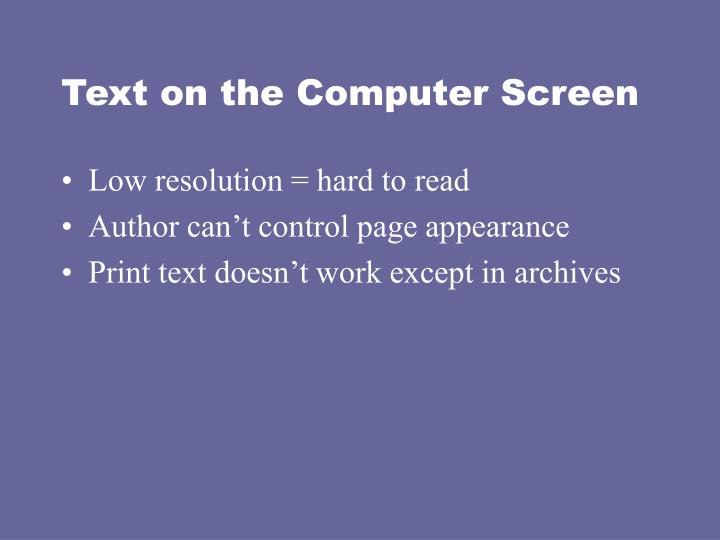 Text on the Computer Screen