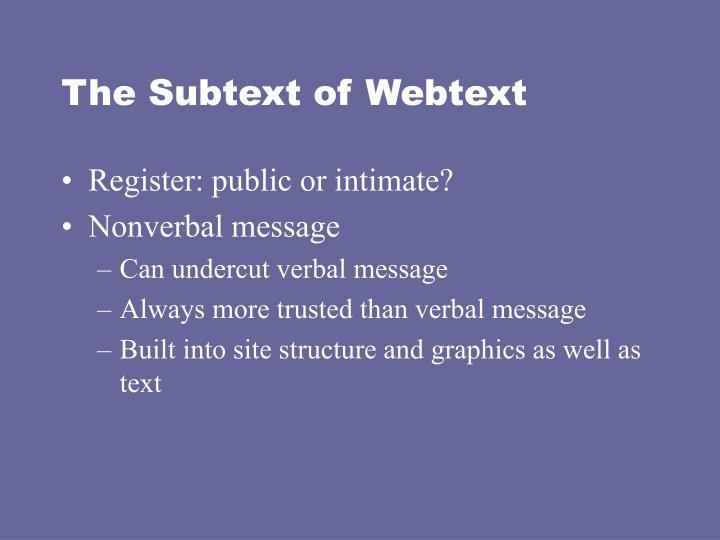 The Subtext of Webtext