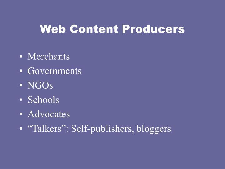 Web Content Producers