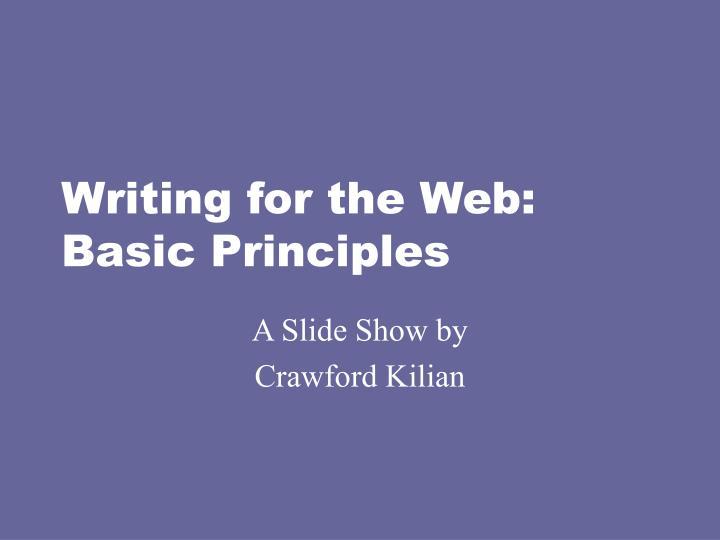 Writing for the web basic principles