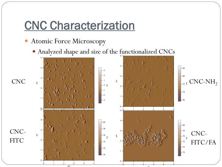 CNC Characterization
