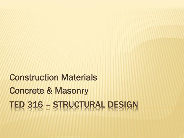 Construction materials concrete masonry