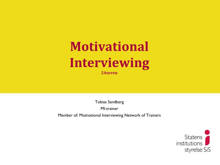motivational interviewing 24seven n.