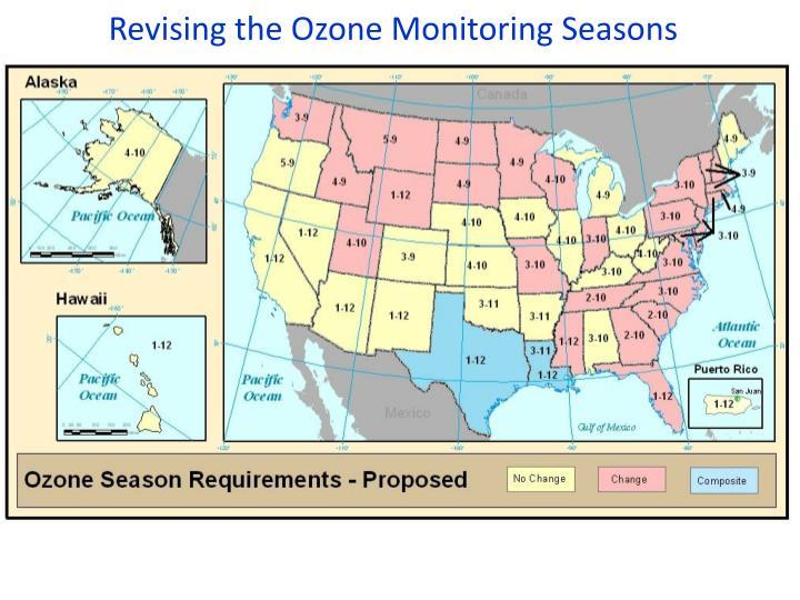 Revising the Ozone Monitoring Seasons