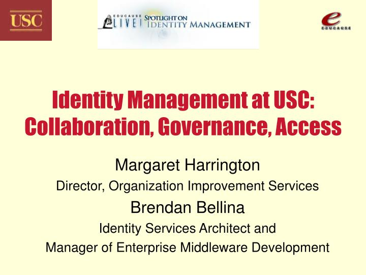 identity management at usc collaboration governance access n.