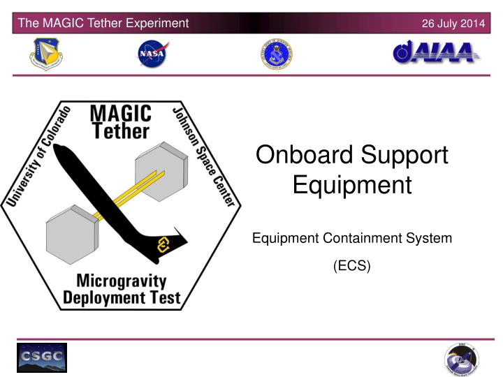 Onboard Support Equipment