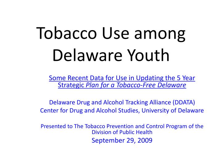 Tobacco use among delaware youth