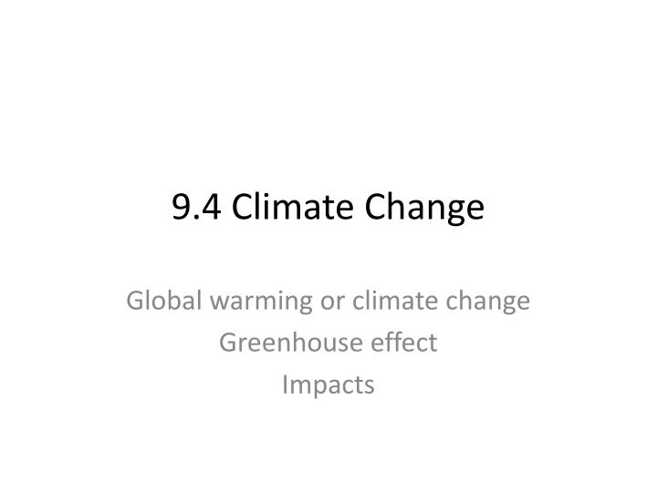 9 4 climate change n.
