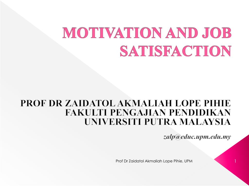 motivation and job satisfaction ppt