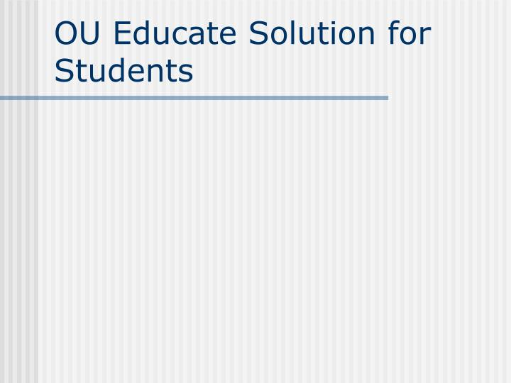 OU Educate Solution for Students