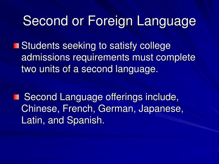 Second or Foreign Language