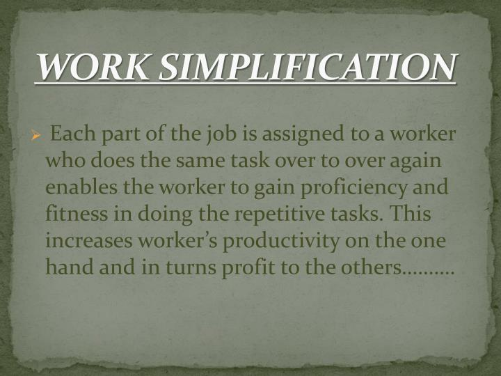 WORK SIMPLIFICATION