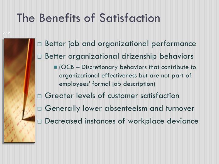 The Benefits of Satisfaction