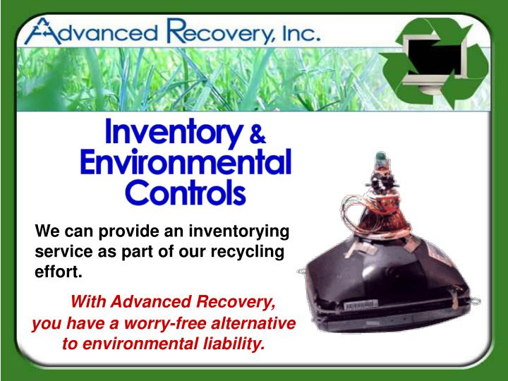 We can provide an inventorying