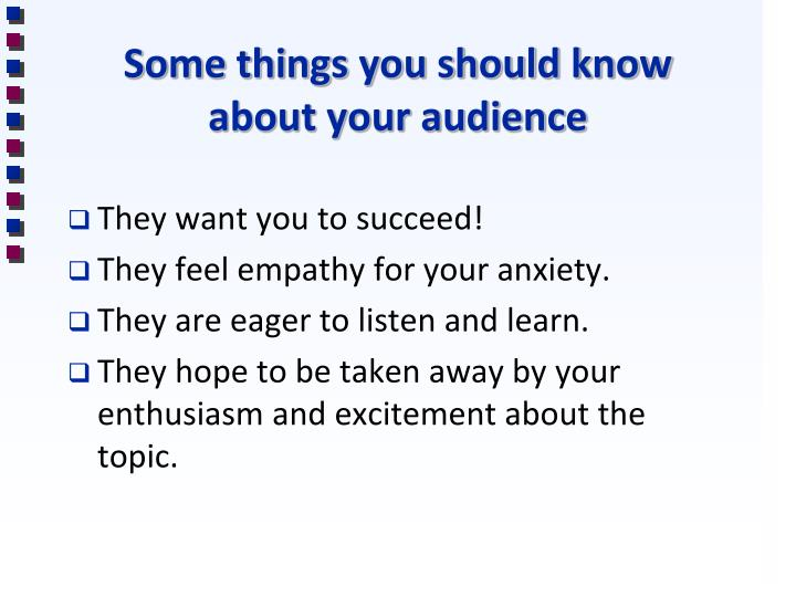 Some things you should know about your audience