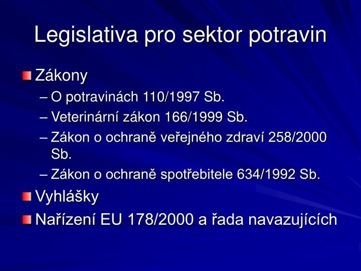 Legislativa pro sektor potravin