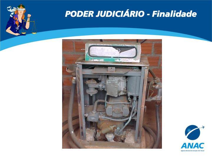 PODER JUDICIÁRIO - Finalidade
