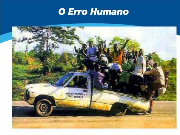 O Erro Humano