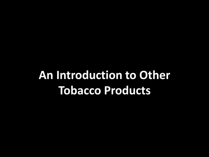 an introduction to the deception of the tobacco industry Lorillard tobacco company was an american tobacco company that marketed with deception marking the first foray by the tobacco industry into the electronic.