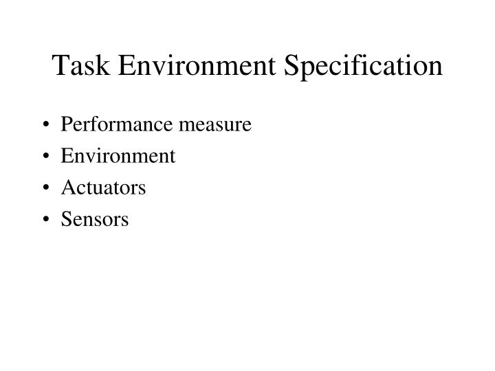 Task Environment Specification