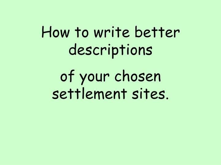 How to write better descriptions