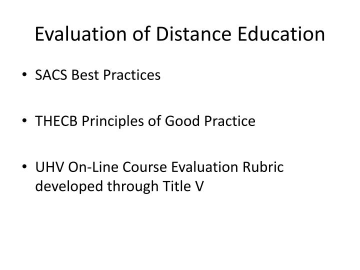 Evaluation of Distance Education