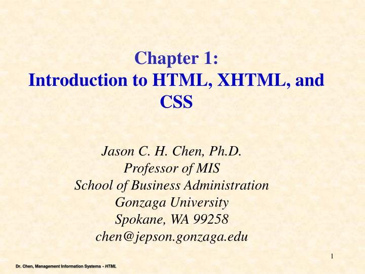 PPT - Chapter 1: Introduction to HTML, XHTML, and CSS