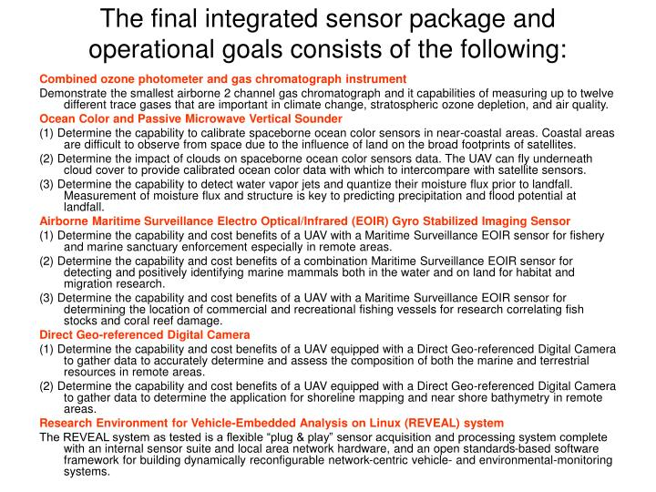 the final integrated sensor package and operational goals consists of the following n.