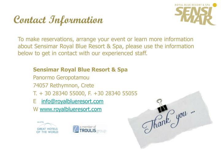 To make reservations, arrange your event