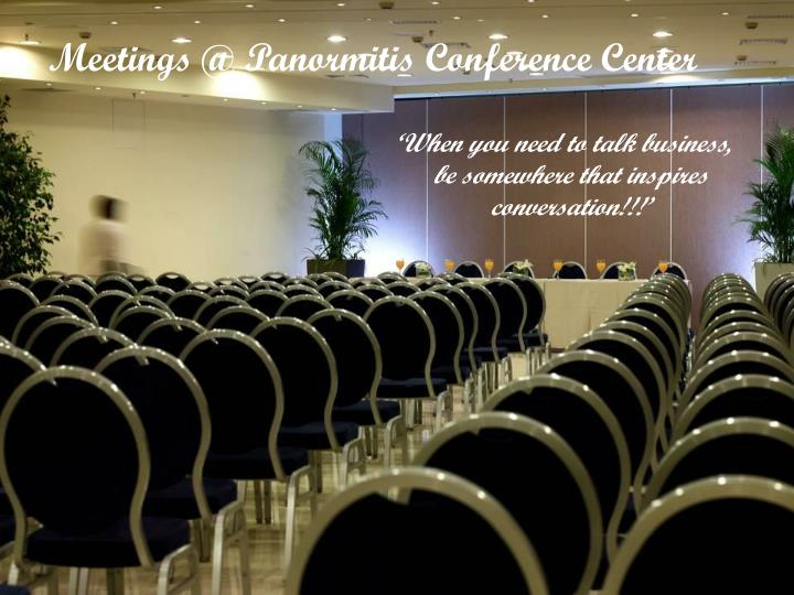 Meetings @ Panormitis Conference Center