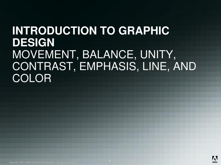 Introduction to graphic design movement balance unity contrast emphasis line and color