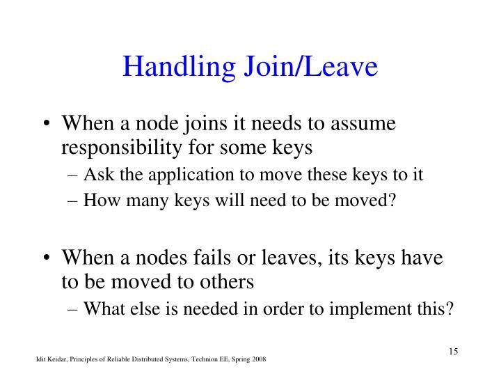 Handling Join/Leave