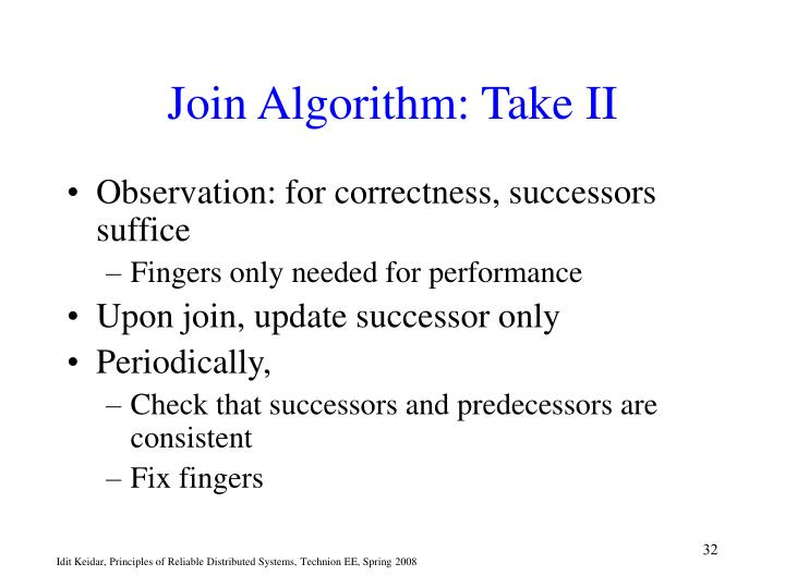 Join Algorithm: Take II