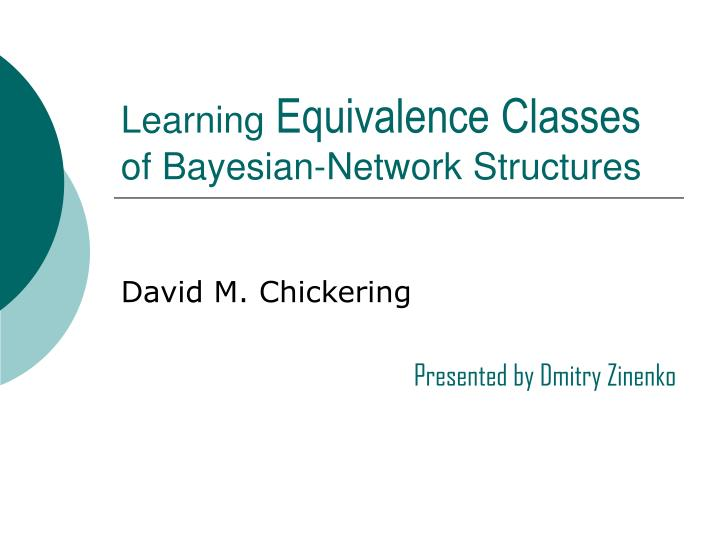 learning equivalence classes of bayesian network structures n.