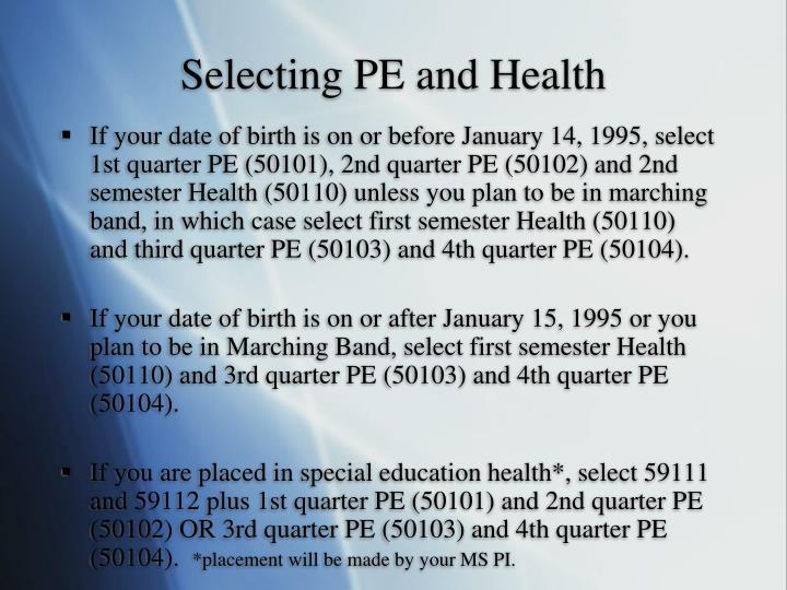 Selecting PE and Health