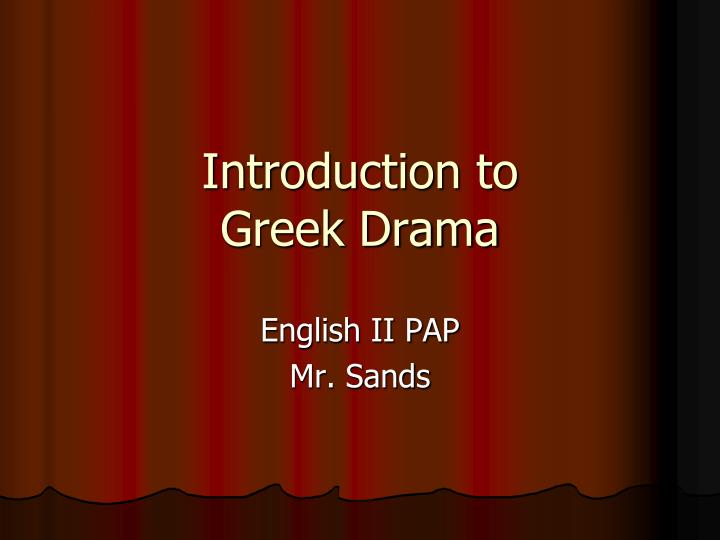 essay about greek drama Immediately download the greek drama summary, chapter-by-chapter analysis, book notes, essays, quotes, character descriptions, lesson plans, and more - everything you need for studying or teaching greek drama.