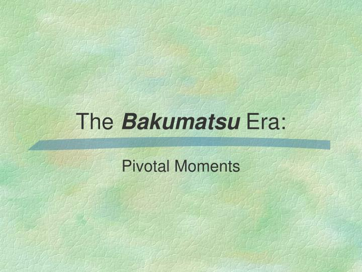 the bakumatsu era n.