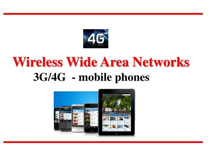 PPT - Wireless Wide Area Networks 3G/4G - mobile phones