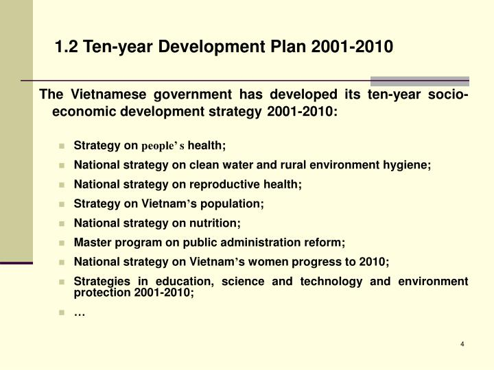 1.2 Ten-year Development Plan 2001-2010