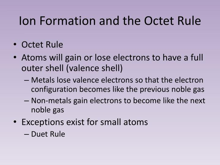 Ion Formation and the Octet Rule