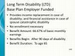 long term disability ltd base plan employer funded