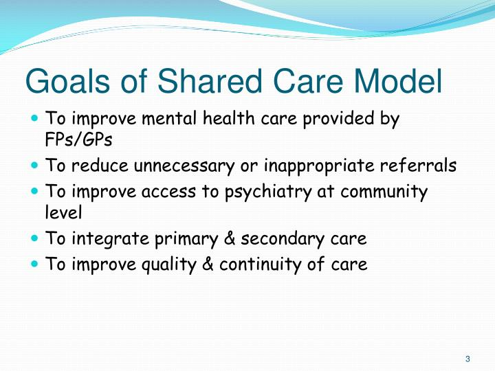 Goals of shared care model
