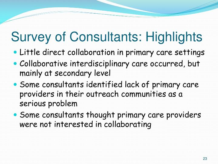 Survey of Consultants: Highlights