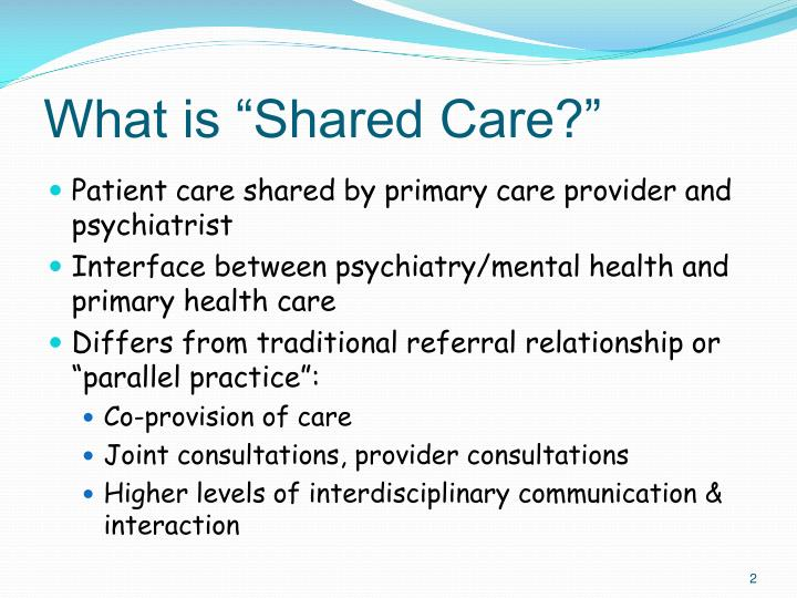 What is shared care