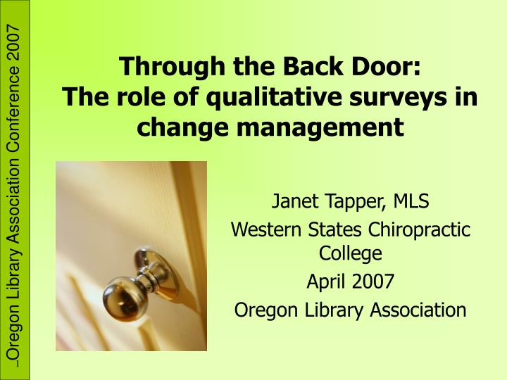 through the back door the role of qualitative surveys in change management n.