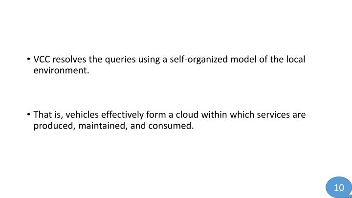 VCC resolves the queries using a